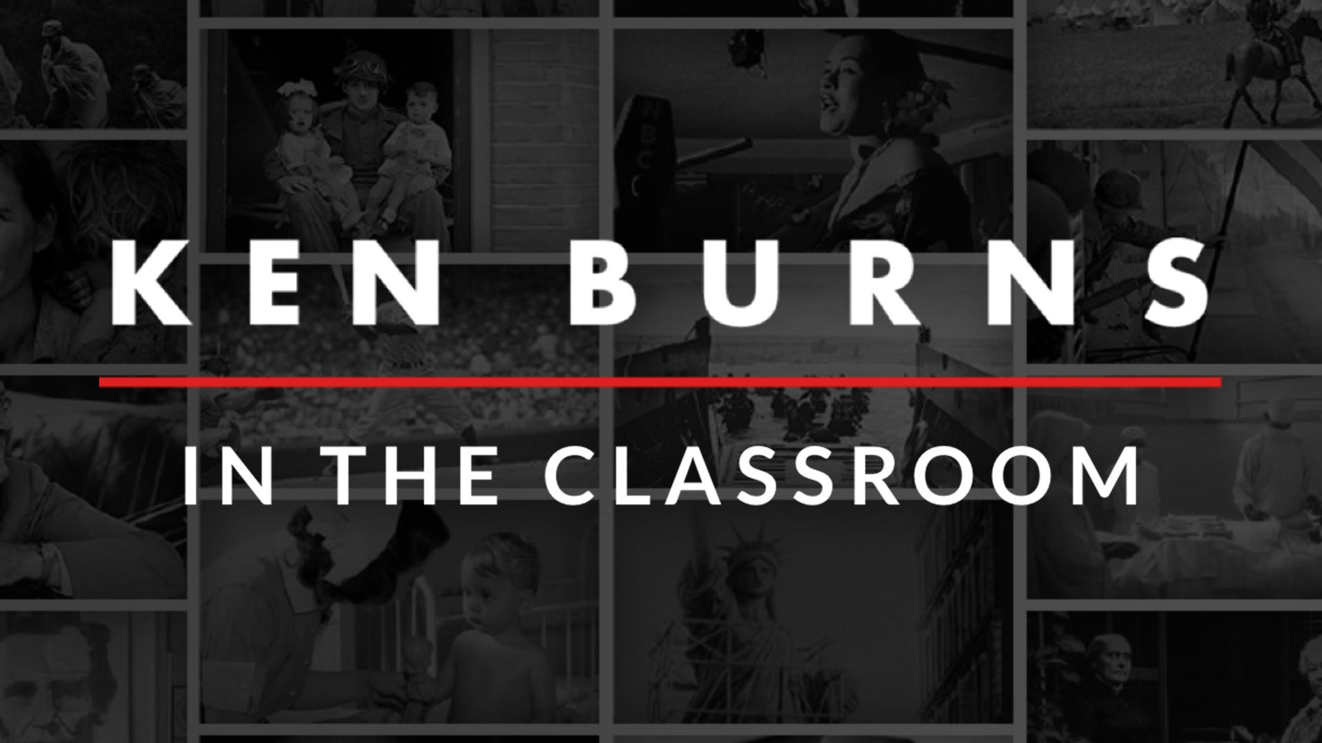 Ken Burns in the Classroom